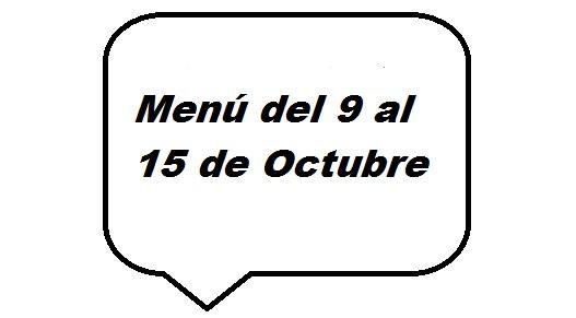Menú semanal del 9 al 15 de Octubre