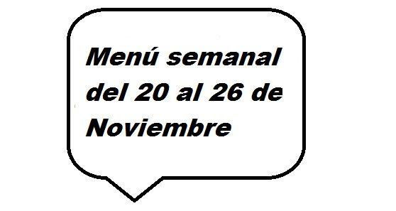 Menú semanal del 20 al 26 de noviembre