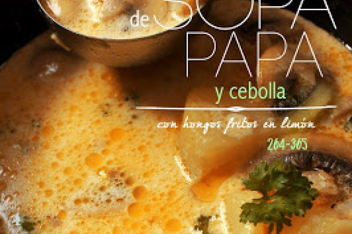 Sopa de papa y cebolla con hongos fritos en limón