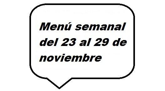 Menú semanal del 23 al 29 de noviembre