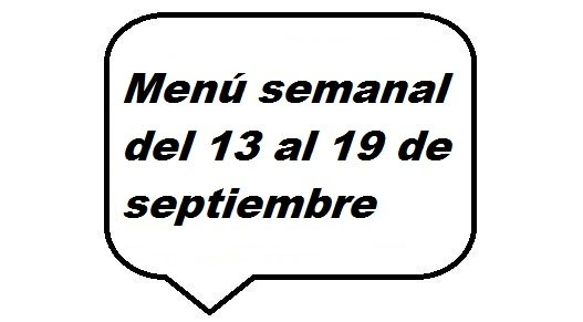 Menú semanal del 13 al 19 de agosto