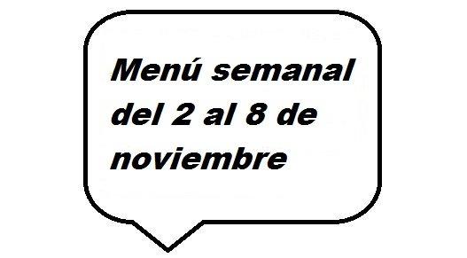 Menú semanal del 2 al 8 de noviembre
